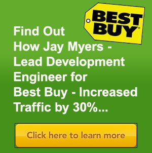 How Best Buy Increased Traffic 30%